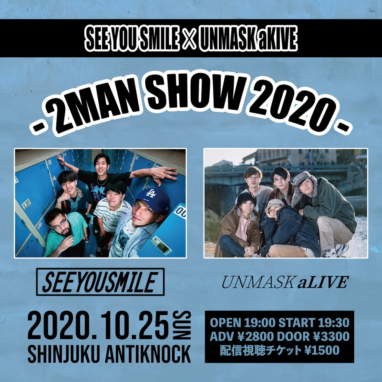 SEE YOU SMILE×UNMASK aLIVE -2MAN SHOW 2020-