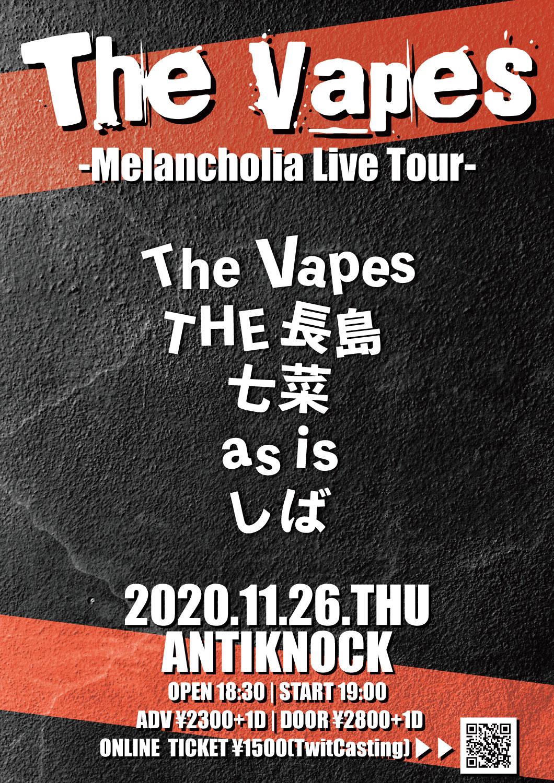 The Vapes~Melancholia Live Tour~